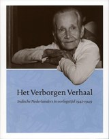 Het Verborgen Verhaal   B. van Agt ; F. Koning ; E. Tak  