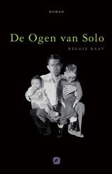 De Ogen van Solo   Baay, Reggie  
