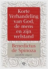 Korte Verhandeling van God, de mens en zijn welstand   Benedictus de Spinoza  