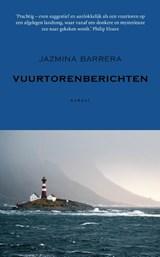 Vuurtorenberichten | Jazmina Barrera |