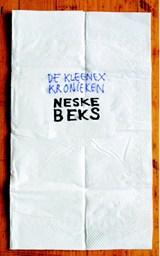 De kleenex kronieken | Neske Beks |