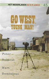 Go west, young man!