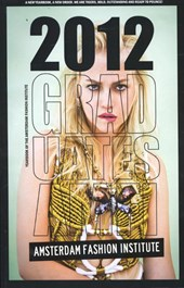 Yearbook of the Amsterdam fashion institute 2012 graduates amfi Tiger dragon slayers
