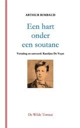 Een hart onder een soutane | Arthur Rimbaud |