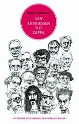 Van Andriessen tot Zappa | Erik Voerrmans |