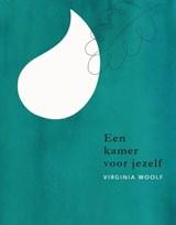 Een kamer voor jezelf | Virginia Woolf ; Gloria Wekker ; Simon(E) van Saarloos |