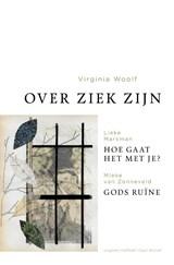 Over ziek zijn | Virginia Woolf ; Lieke Marsman ; Mieke van Zonneveld ; Deryn Rees-Jones |