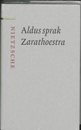 Aldus sprak Zarathoestra   Friedrich Nietzsche  