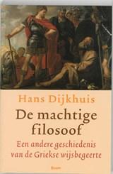 De machtige filosoof | H. Dijkhuis |