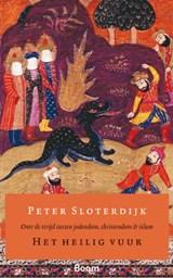 Het heilig vuur | P. Sloterdijk |