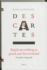 Bibliotheek Descartes 1 Samenvatting van de muziekleer ; Persoonlijke aantekeningen ; Descartes' dromen ; Regels om richting te geven aan het verstand | Rene Descartes |