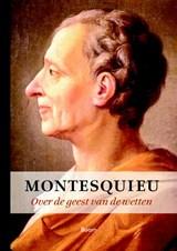 Over de geest van de wetten | Montesquieu |