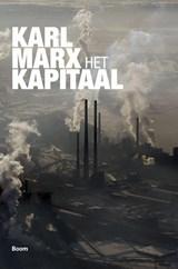Het kapitaal 1. Het productieproces van het kapitaal | Karl Marx |