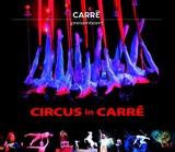 Circus in Carré   auteur onbekend  