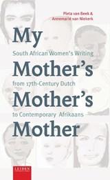 My Mother's Mother's Mother | Pieta van Beek ; Annemarié van Niekerk |