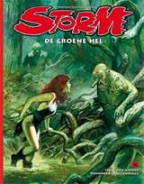 Storm 04. de groene hel (herziene editie)   Dick Matena  