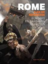 Rome aan de Noordzee   Arjen V.A.J. Bosman  