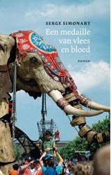 Een medaille van vlees en bloed | Serge Simonart |