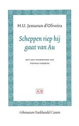 Scheppen riep hij gaat van Au   H.U. Jessurun d'Oliveira  