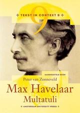Max Havelaar - Multatuli | Peter van Zonneveld |