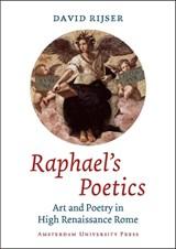 Raphael's Poetics   David Rijser  