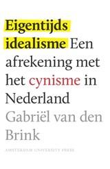 Eigentijds idealisme | Gabriël van den Brink |