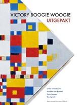 Victory Boogie Woogie uitgepakt | Maarten van Bommel ; Hans Janssen ; Ron Spronk |