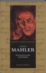 Gustav Mahler (1860-1911)   Eveline Nikkels  
