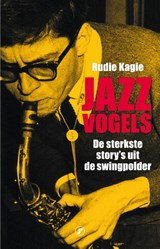 Jazzvogels | Rudie Kagie |