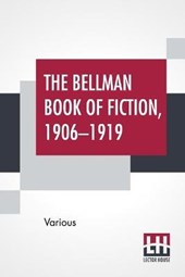 The Bellman Book Of Fiction, 1906-1919