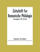 Zeitschrift Fur Romanische Philologie; Herausgegeben; 1895, XIX Band