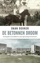 De betonnen droom   Daan Dekker  