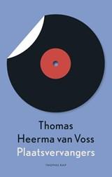 Plaatsvervangers | Thomas Heerma van Voss |