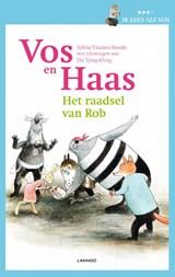 Ik leer lezen met Vos en Haas - Ik lees als Vos - Het raadsel van Rob | Sylvia Vanden Heede ; Thé Tjong-Khing |
