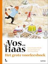 Het grote voorleesboek van Vos en Haas | Sylvia Vanden Heede |
