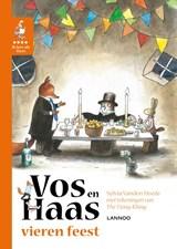 Vos en Haas vieren feest   Sylvia Vanden Heede ; Thé Tjong-Khing  