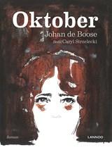 Oktober | Johan de Boose ; Caryl Strzelecki |