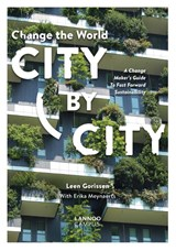 Change the world city by city | Leen Gorissen ; Erika Meynaerts |