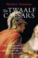 De twaalf Caesars | Matthew Dennison |