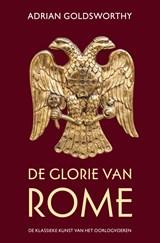 De glorie van Rome | Adrian Goldsworthy |