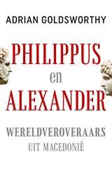 Philippus en Alexander | Adrian Goldsworthy |