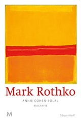 Mark Rothko   Annie Cohen-Solal  