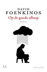 Op de goede afloop | David Foenkinos |