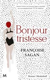 Bonjour tristesse   Françoise Sagan  