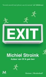 Exit   Michiel Stroink  
