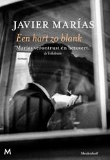Een hart zo blank   Javier Marías  