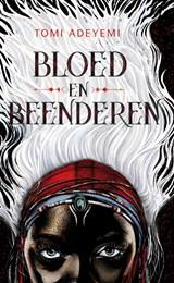 Bloed en beenderen   Tomi Adeyemi  