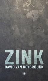 Zink | David Van Reybrouck |