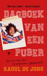 Dagboek van een puber | Raoul de Jong |