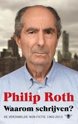 Waarom schrijven? | Philip Roth |